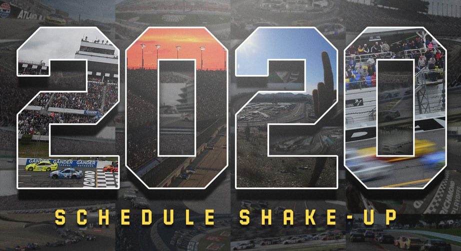 Schedule Shake-Up: 2020 NASCAR Cup Series Slate Gets a Makeover