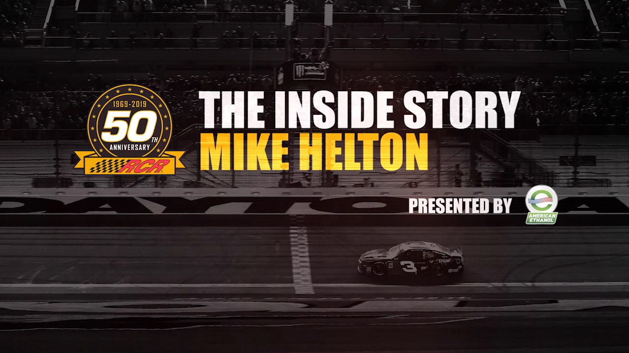 RCR 50 The Inside Story: Mike Helton – Presented by American Ethanol